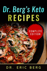 Dr. Berg's Keto Recipes Complete Edition (Digital Ebook)
